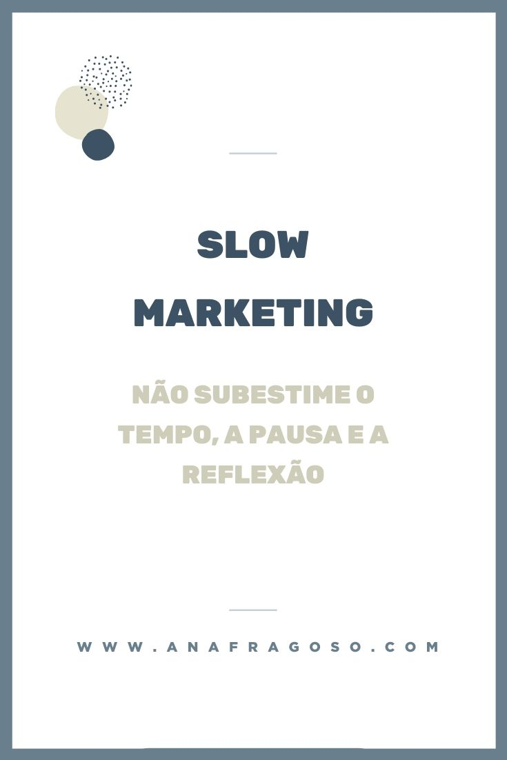 slow_marketing_pausa_reflexao